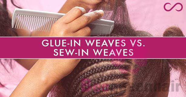 Quick Weaves vs Sew-In Weaves